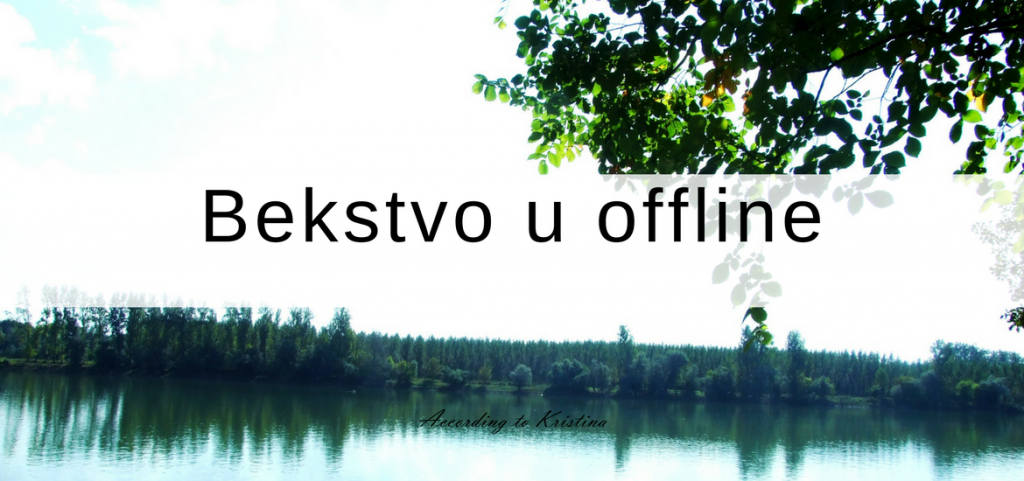 Bekstvo u offline © According to Kristina