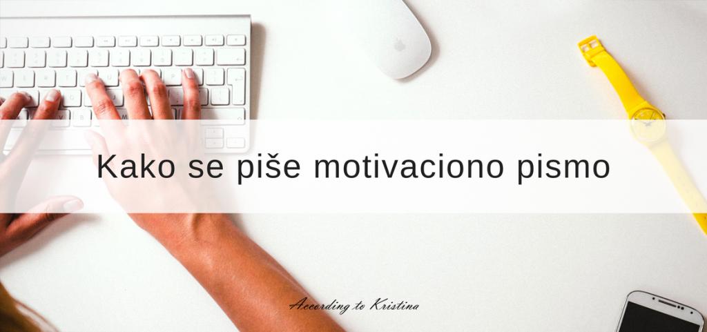 Kako se piše motivaciono pismo