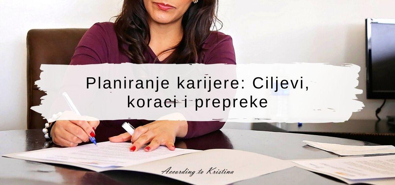 Planiranje karijere Ciljevi, koraci i prepreke