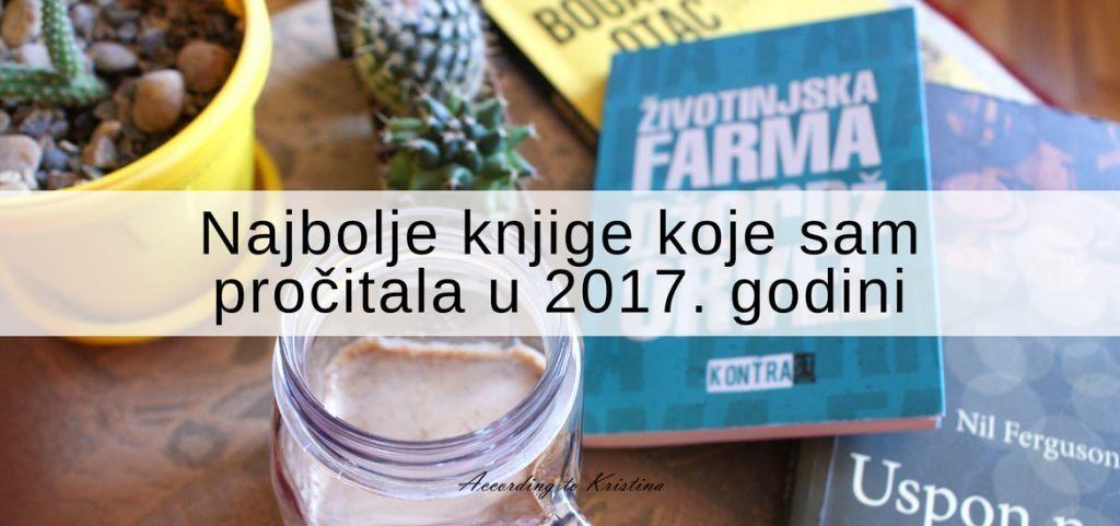 Najbole knjige koje sam pročitala u 2017. godini © According to Kristina
