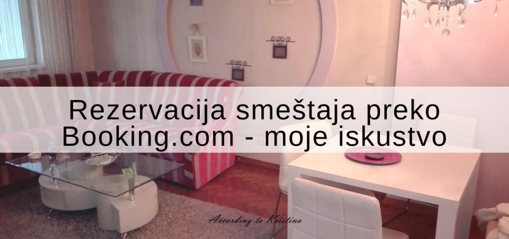 Rezervacija smeštaja preko Booking.com - moje iskustvo © According to Kristina