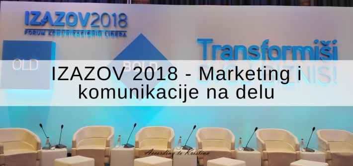 Izazov Forum 2018 - Marketing i komunikacije na delu © According to Kristina