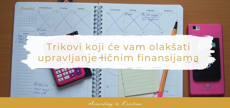 Trikovi koji će vam olakšati upravljanje ličnim finansijama © According to Kristina