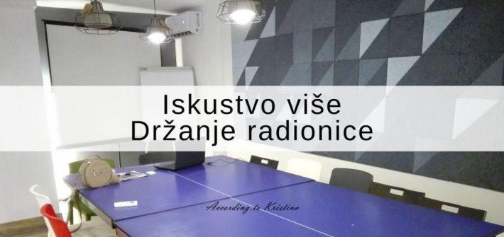Iskustvo više Držanje radionice © According to Kristina