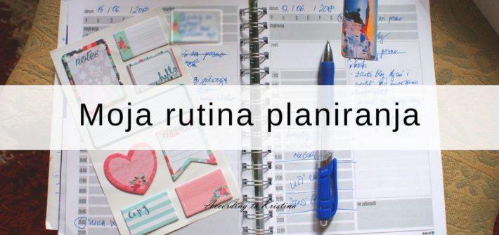 Moja rutina planiranja © According to Kristina