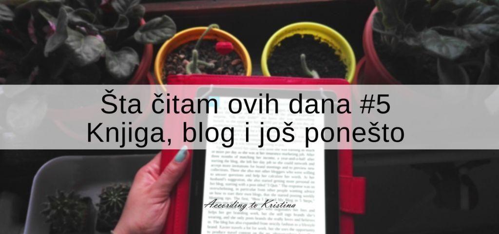 šta čitam ovih dana #5 © According to Kristina