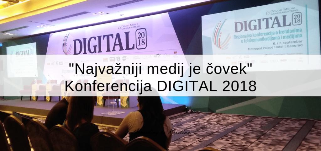 Najvažniji medij je čovek – Konferencija DIGITAL 2018