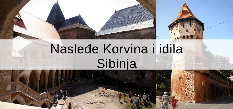 Transilvanija 1. deo Nasleđe Korvina i idila Sibinja©According to Kristina