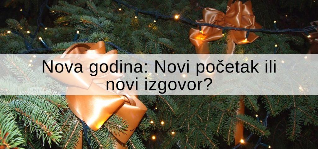 Nova godina: Novi početak ili novi izgovor?