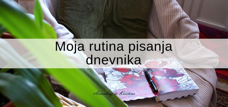 Moja rutina pisanja dnevnika
