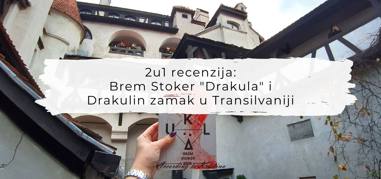 """2u1 recenzija: Brem Stoker """"Drakula"""" i Drakulin zamak u Transilvaniji"""