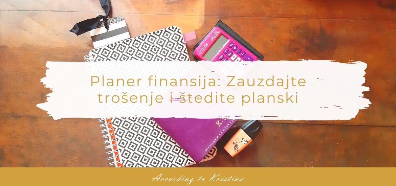 Planer finansija Zauzdajte trošenje i štedite planski © According to Kristina