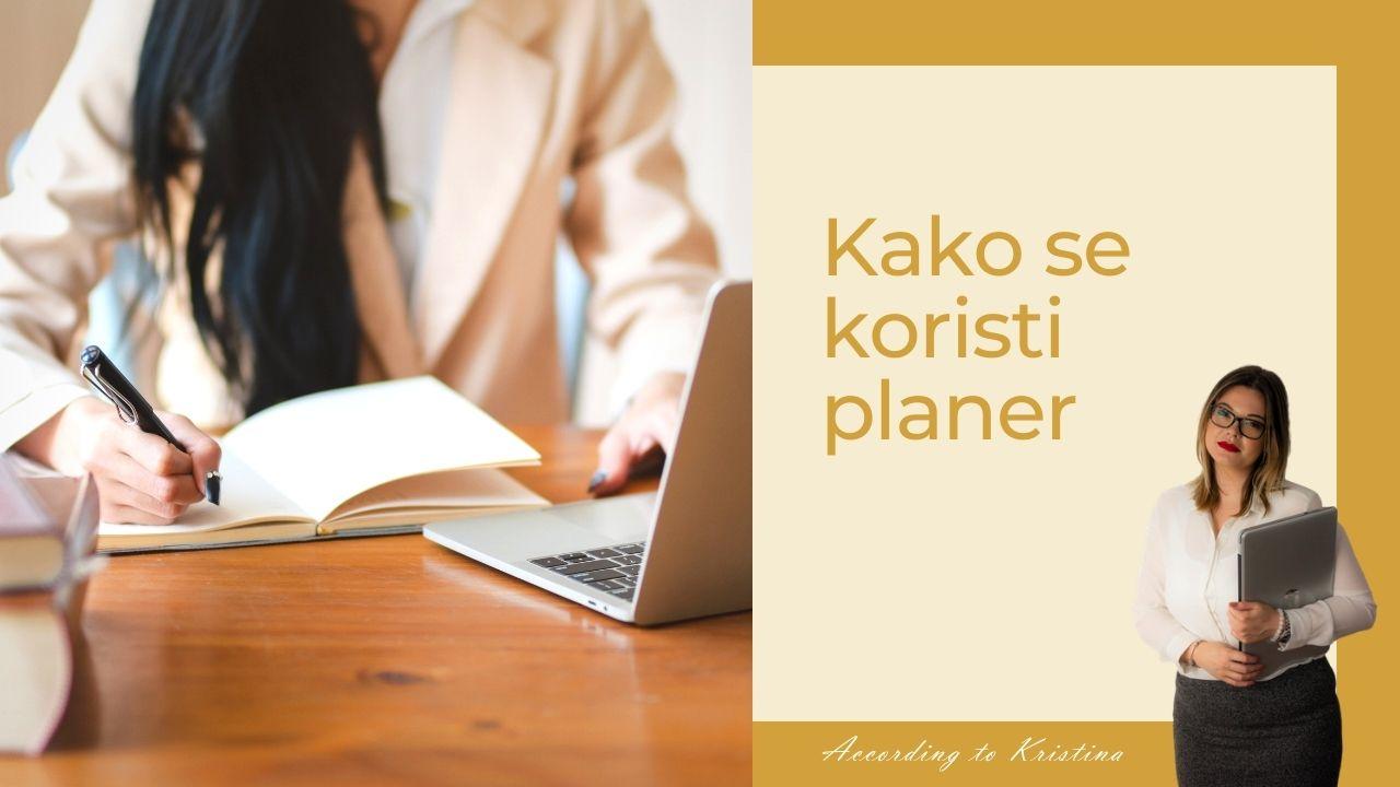 Kako se koristi planer