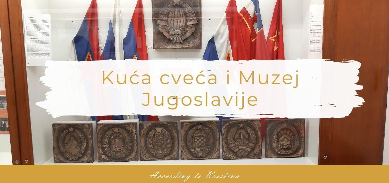 Kuća cveća i Muzej Jugoslavije © According to Kristina