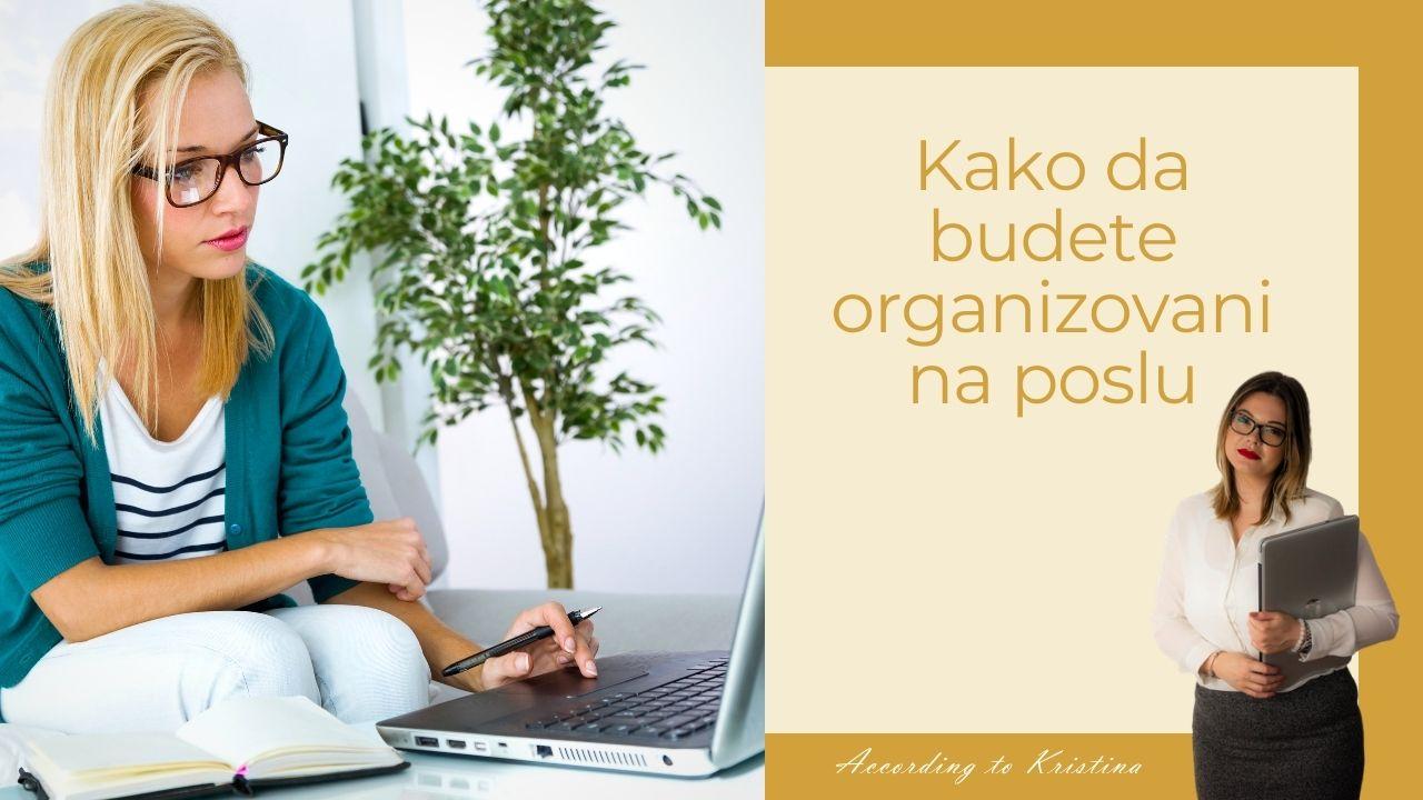 Kako da budete organizovani na poslu